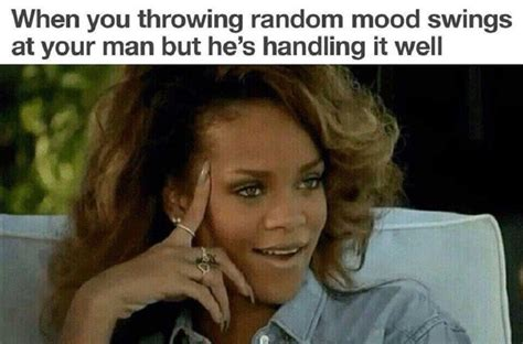 boyfriend mood swings 9 sarcastic memes for those who are in a relationship