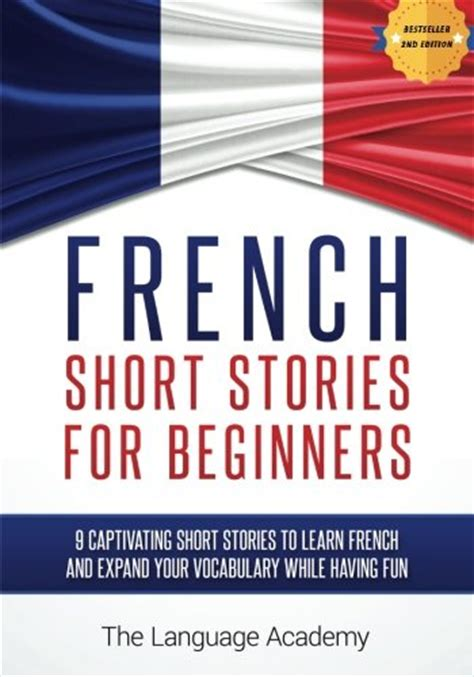 french short stories for 1546566007 french short stories for beginners 9 captivating short stories to learn french and expand