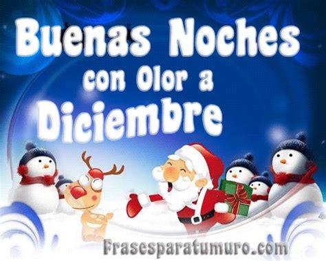 imagenes de navidad de buenas noches frasesparatumuro com buenas noches diciembre