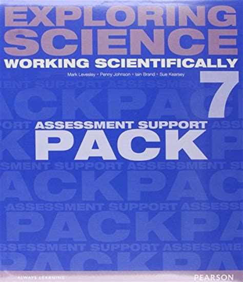 exploring science working scientifically exploring science working scientifically assessment support pack year 7 exploring science 4