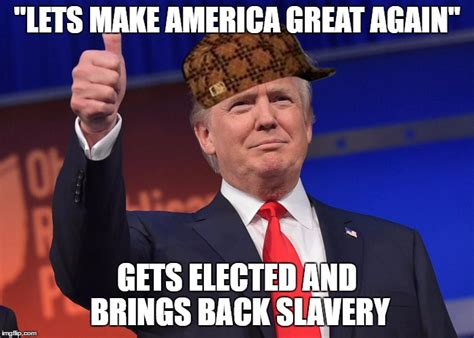 donald trump let s make america great again theme song donald trump kappas imgflip