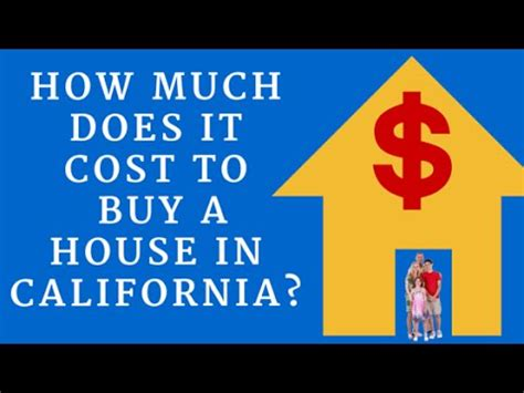 additional cost when buying a house how much does it cost to buy a house in california youtube