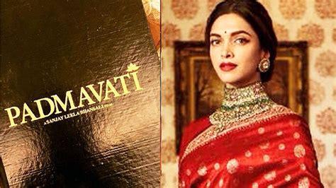 padmavati movie script leaked by deepika padukone shocking youtube