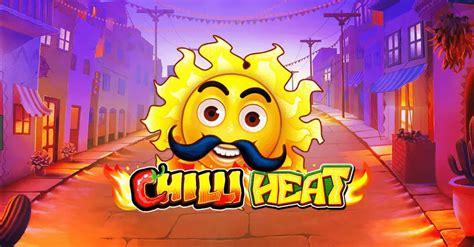 chilli heat slot play    bonus yummyspins