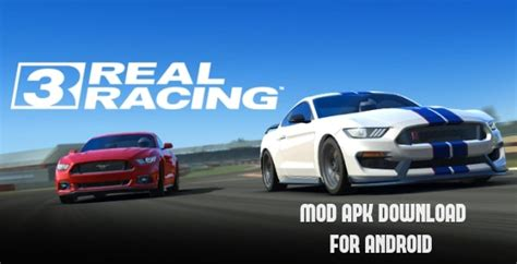 real racing 3 apk real racing 3 mod apk for android