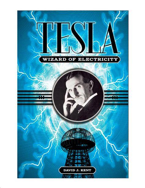 Tesla Novel Nikola Tesla Science Traveler