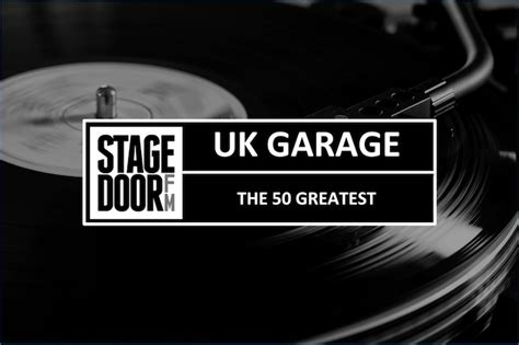 Uk Garage Songs by Poll The 50 Greatest Uk Garage Tracks Of All Time