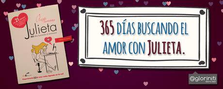 365 das con el 8428536619 365 d 237 as buscando el amor con julieta paperblog