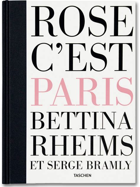 bettina rheims multilingual edition books rheims bramly edition b taschen books