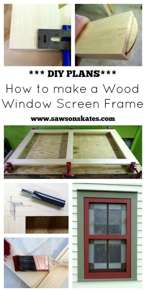 diy wood window screens  plans saws