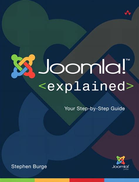 genesis explained your step by step guide to genesis books joomla explained your step by step guide informit