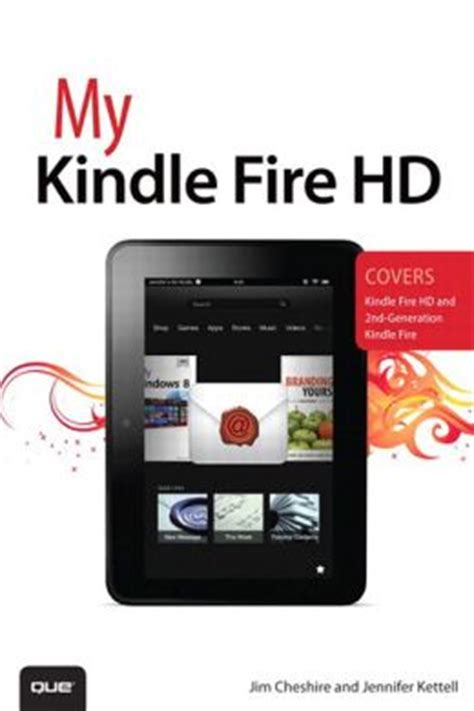 how do i set up my kindle hd a complete guide for setting up your kindle hd device books my kindle by jim cheshire 9780133372281 nook book