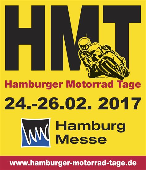 Motorradmesse Hamburg 2017 by Messen 2017 Die Hamburger Motorradtage Hmt Bikes