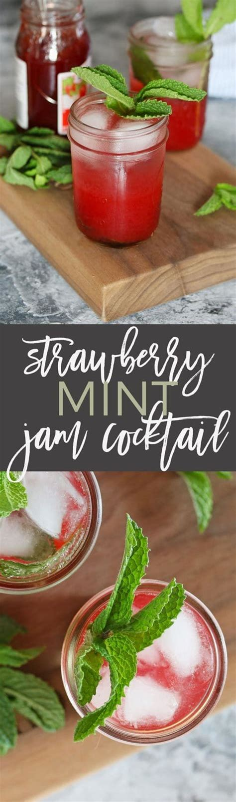 Strawberry Mint Jam strawberry mint jam cocktail for summer