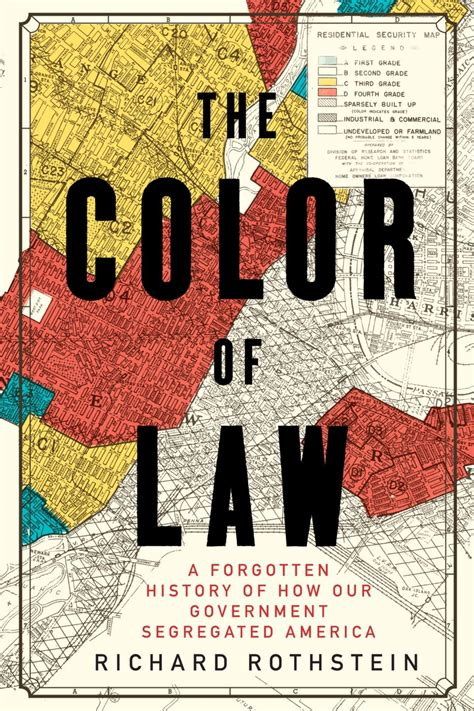 The Color Of Book Rothstein school segregation is no and this professor says