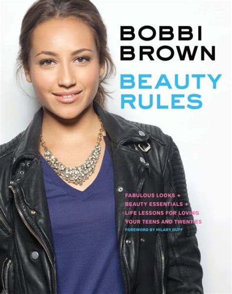 bobbi brown beauty rules bobbi brown beauty rules fabulous looks beauty essentials and life lessons by bobbi brown