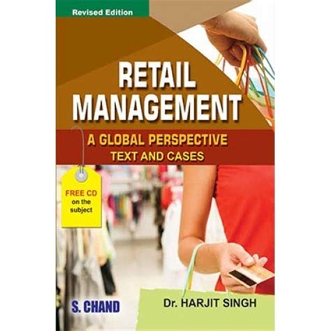 Mba Retail Management Books Free by Retail Management Global Perspective Text And Cases By
