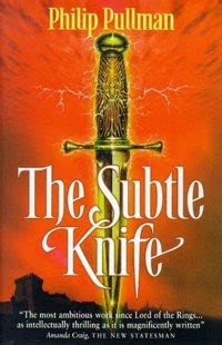 the subtle knife his 1407130234 matt n john s reading diary