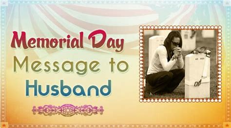 how to wish day to husband memorial day wishes to employees best memorial day 2016