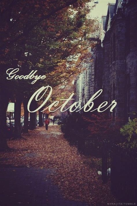 goodbye october pictures   images  facebook tumblr pinterest  twitter