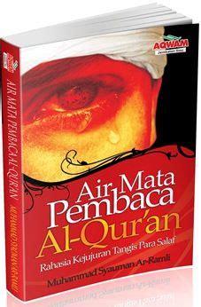 Buku Wacana Islam Jernihnya Mata Air Islam air mata pembaca al quran muhammad syauman ar ramli penerbit aqwam