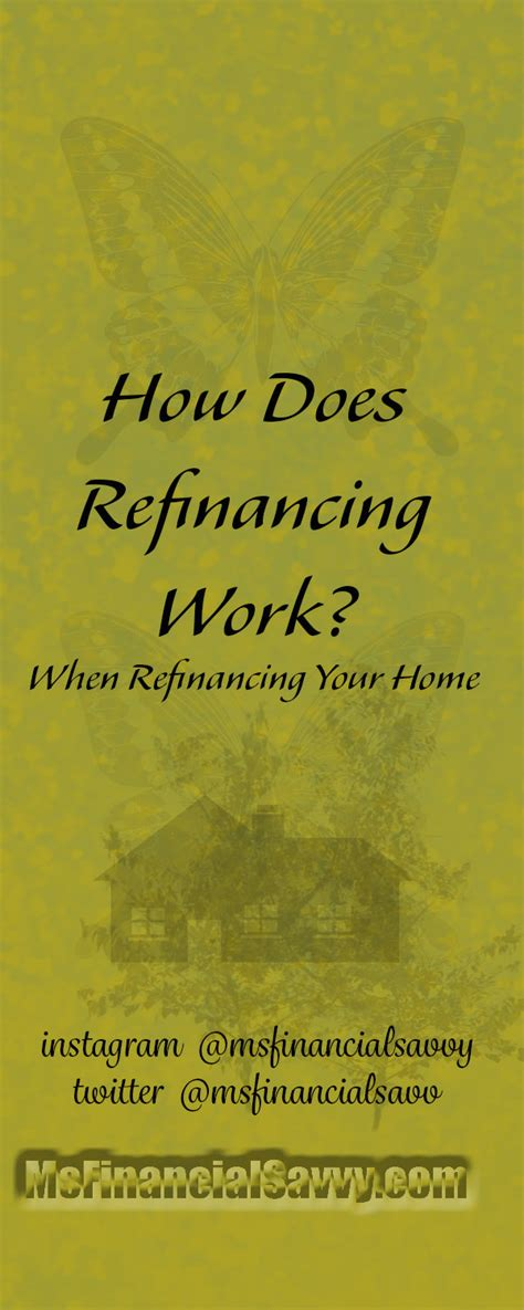 how does refinancing work your home refinance