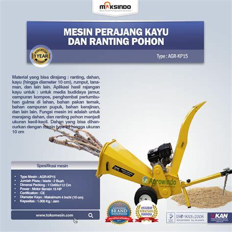 Mesin Perajang Rumput Manual jual mesin perajang kayu dan ranting pohon kp15 di