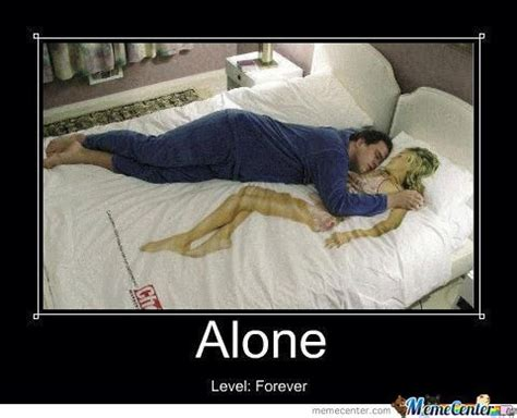 Meme Alone - sleeping alone memes image memes at relatably com