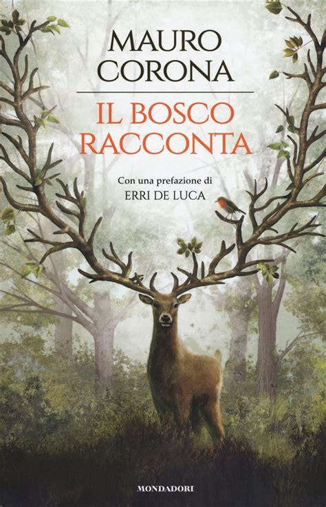libro il bosco racconta  corona mondadori