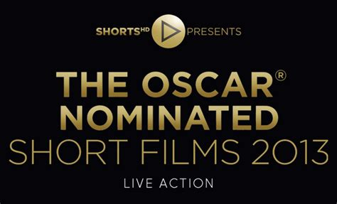short film oscar nominees review the oscar nominated short films 2013 live action