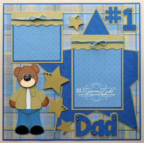 father s day scrapbook layout craft blj graves studio father s day dad scrapbook page