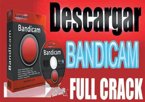 bandicam full version crack 2014 descargar e instalar bandicam full crack youtube