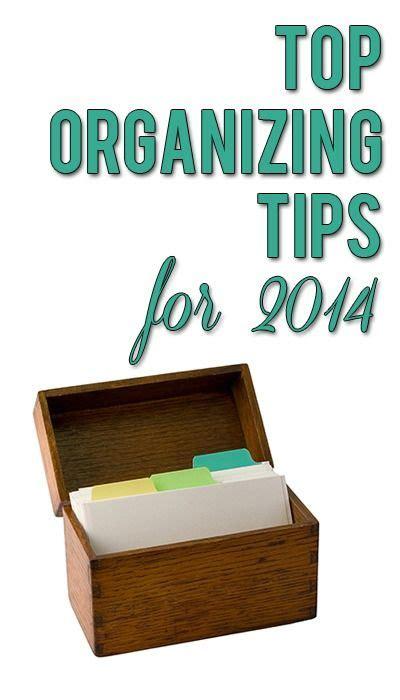 Best Organizing Tips Best Organizing Tips From Top Home Organized
