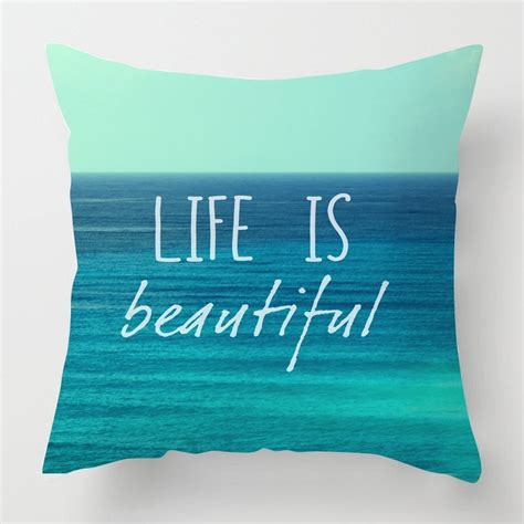 life  beautiful inspirational sea quote cushion