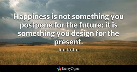 happiness     postpone   future