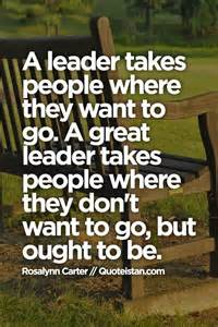 Why Do You Want To Be A Leader Essay by 32 Leadership Quotes For Leaders Pretty Designs