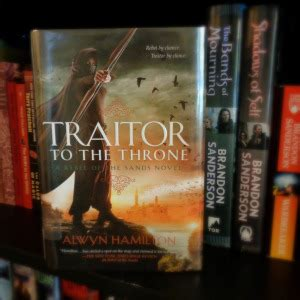 traitor to the throne traitor to the throne by alwyn hamilton pages unbound book reviews discussions