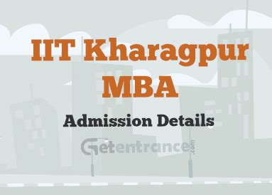 Cat Mba Entrance Details by Iit Kharagpur Mba Admission 2016 2017 Getentrance