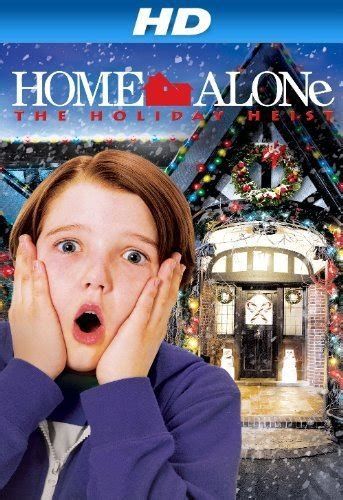 actors in home alone holiday heist download home alone 5 the holiday heist alone in the