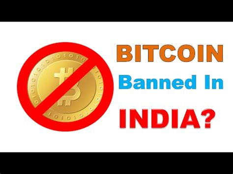 bitcoin banned bitcoin ban in india what is truth watch this video