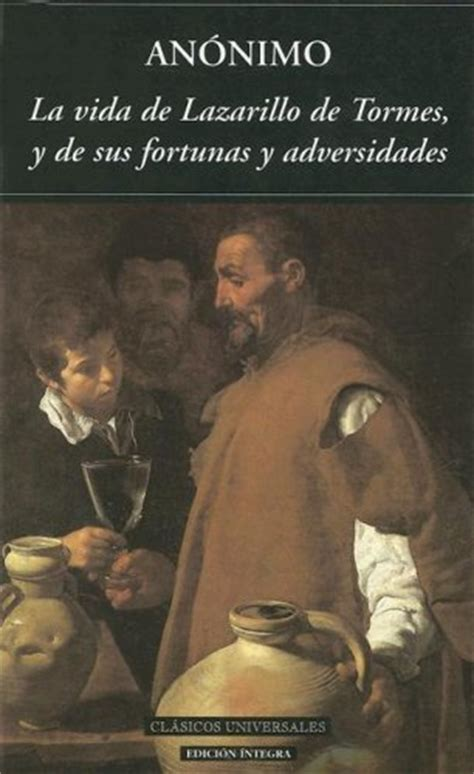 el lazarillo de tormes la vida de lazarillo de tormes summary and analysis like sparknotes free book notes