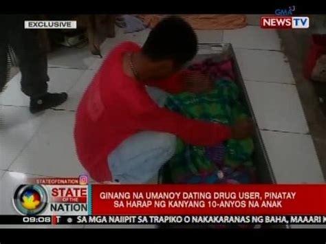 unang kantot ng kanyang boyfriend ginang na umano y dating drug user pinatay sa harap ng