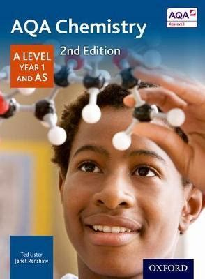 aqa a level year 0198366892 aqa chemistry a level year 1 student book ted lister 9780198351818