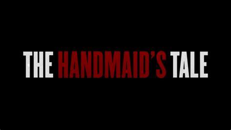 The Handmades Tale - the handmaid s tale tv series