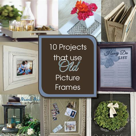 diy projects with picture frames 10 diy projects to upcycle picture frames a free printable my diy home