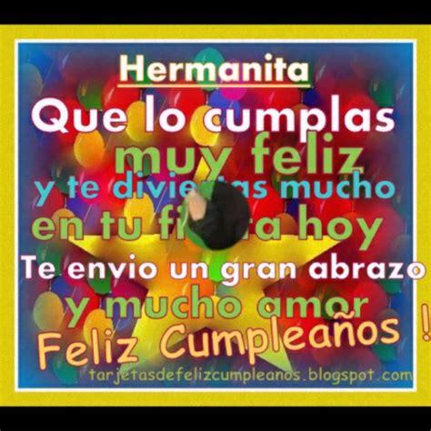 imagenes q digan feliz cumpleaños hermana feliz cumplea 241 os hermanita te amo youtube