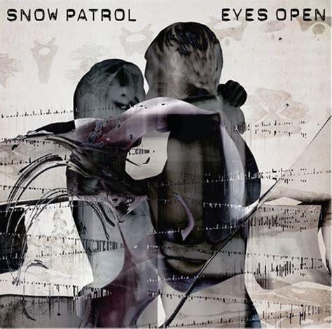 best songs of snow patrol snow patrol best albums