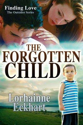 The Forgotten Child Of the forgotten child the outsider series 1 by lorhainne