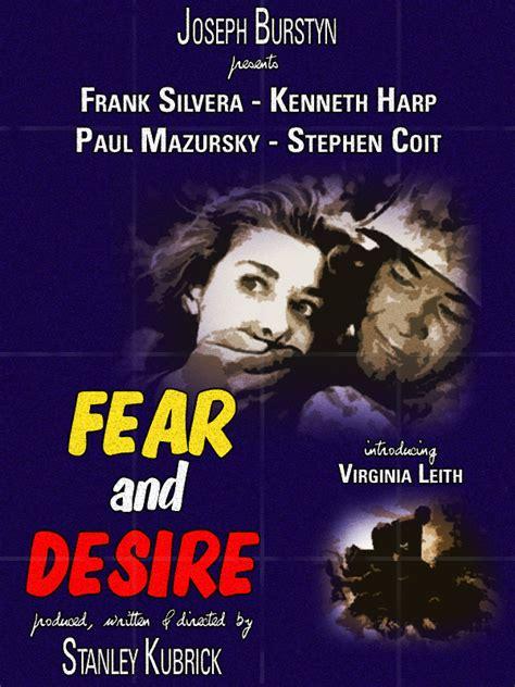 q desire le film fear and desire le film cach 233 de kubrick un jour en