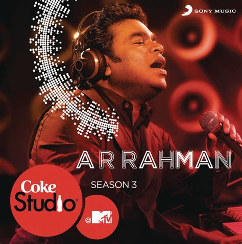 download mp3 ar rahman suara merdu download coke studio mtv season 3 episode 1 2013 mp3